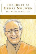 Heart of Henri Nouwen Hardback