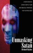 Unmasking Satan