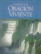 Cuaderno De La Oracion Viviente (The Workbook Of Living Prayer) Paperback