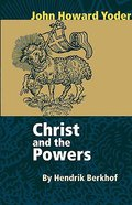 Christ and the Powers Paperback
