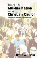 Journeys of the Muslim Nation and the Christian Church Paperback