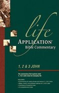 1, 2 & 3 John (Life Application Bible Commentary Series) Paperback