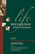 Acts (Life Application Bible Commentary Series) Paperback
