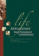 Life Application New Testament Commentary (Life Application Bible Commentary Series)