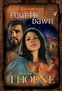 Fourth Dawn (#04 in A.d. Chronicles Series) Hardback