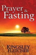Prayer and Fasting Paperback