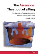 The Ascension: The Shout of a King Paperback