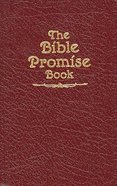 The Bible Promise Book (KJV Burgundy) (The Bible Promise Book Series) Paperback