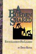 A Burden Shared Paperback