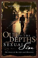 Out of the Depths of Sexual Sin Paperback