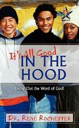 It's All Good in the Hood Paperback