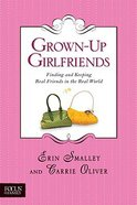 Grown-Up Girlfriends Paperback