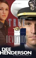 True Devotion (#01 in Uncommon Heroes Series) Paperback