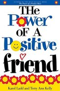 The Power of a Positive Friend Paperback