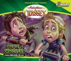 A Time of Discovery (#18 in Adventures In Odyssey Audio Series) CD