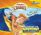 Passport to Adventure (Pilgrim's Progress) (#19 in Adventures In Odyssey Audio Series) CD
