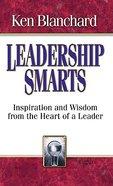 Leadership Smarts Hardback