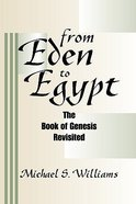 From Eden to Egypt Paperback