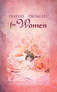 Prayers and Promises For Women Paperback