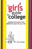 A Girl's Guide to College Paperback