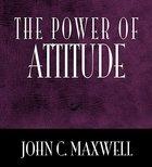 The Power of Attitude Hardback