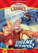 Eugene Returns! (Episodes 1-12) (#44 in Adventures In Odyssey Audio Series)