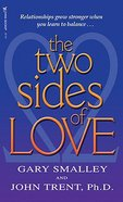 The Two Sides of Love Mass Market