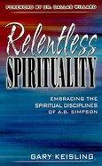 Relentless Spirituality