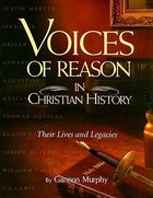 Voices of Reason in Christian History Paperback