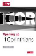 1 Corinthians (Opening Up Series)