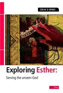 Esther (Exploring The Bible Series) Paperback