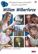William Wilberforce (Footsteps Of The Past Series) Booklet