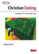 Christian Dating (Booklet) (Pressure Points Booklet Series) Booklet
