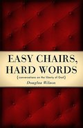 Easy Chairs, Hard Words Paperback