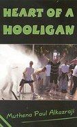 Heart of a Hooligan Paperback