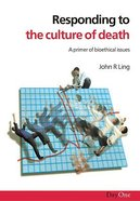 Responding to the Culture of Death Paperback