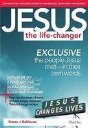 Jesus the Life-Changer Paperback