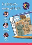 Hebrews - Men of Faith (#20 in Bible Colour And Learn Series) Paperback