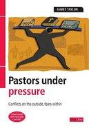 Pastors Under Pressure (2005) Paperback