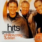 Phillips Craig and Dean Greatest Hits (2008) CD