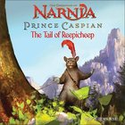 The Tail of Reepicheep (Chronicles Of Narnia Prince Caspian Series) Paperback
