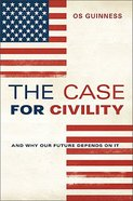 The Case For Civility Hardback