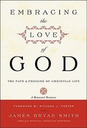 Embracing the Love of God Paperback