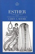 Esther (Anchor Yale Bible Commentaries Series)