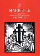 Mark 8-16 (Anchor Yale Bible Commentaries Series)