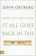 When the Game is Over It All Goes Back in the Box Hardback