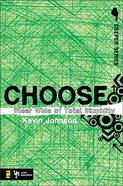 Choose (Deeper Series) Paperback
