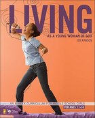 Living as a Young Woman of God Paperback