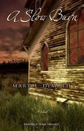 A Slow Burn (#02 in Defiance Texas Trilogy Series) Paperback