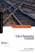 Psalms Volume 2 - Life-Changing Lessons (New Community Study Series)